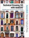 Technical Drawing 101 with AutoCAD 9780131751224
