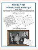 Family Maps of Holmes County, Mississippi, Deluxe Edition 9781420311228