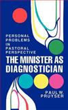 The Minister As Diagnostician 9780664241230