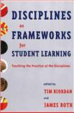 Disciplines as Frameworks for Student Learning 9781579221232