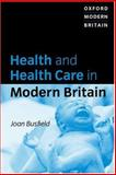 Health and Health Care in Modern Britain 9780198781233