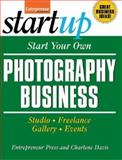 Start Your Own Photography Business 9781599181240