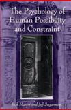 The Psychology of Human Possibility and Constraint 9780791441244