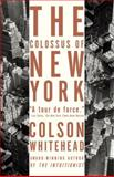 The Colossus of New York 9781400031245