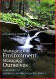 Managing the Environment, Managing Ourselves 2nd Edition