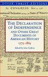 The Declaration of Independence and Other Great Documents of American History, 1775-1865
