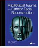 Maxillofacial Trauma and Esthetic Reconstruction 9780443071249