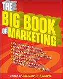 The Big Book of Marketing 1st Edition