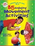85 Engaging Movement Activities 9781573791250