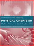 Physical Chemistry for the Life Sciences 2nd Edition