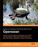 Building and Integrating Virtual Private Networks with Openswan 9781904811251