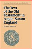 The Text of the Old Testament in Anglo-Saxon England 9780521031257