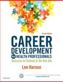 Career Development for Health Professionals 4th Edition