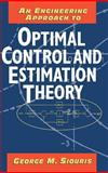 An Engineering Approach to Optimal Control and Estimation Theory 9780471121268