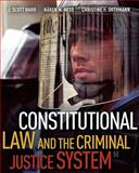 Constitutional Law and the Criminal Justice System 5th Edition