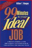 99 Minutes to Your Ideal Job 9780471111269