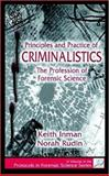 Principles and Practice of Criminalistics
