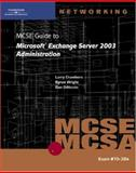 McSe Guide to Microsoft Exchange Server 2003 Administration 9780619121273