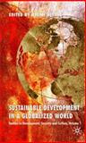 Sustainable Development in a Globalized World 9780230551275