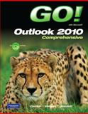 GO! with Microsoft Outlook 2010 Comprehensive 9780132791281