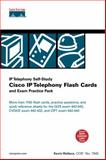 Cisco IP Telephony Flash Cards and Exam Practice Pack 9781587201288