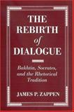 The Rebirth of Dialogue 9780791461297