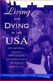 Living and Dying in the USA 9780125931304