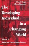 The Developing Individual in a Changing World 9780202361307
