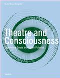 Theatre and Consciousness 9781841501307
