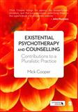 Existential Psychotherapy and Counselling 1st Edition