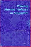 Policing Marital Violence in Singapore 9789004171312