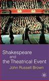 Shakespeare and the Theatrical Event 9780333801314