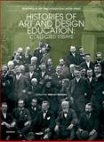 Histories of Art and Design Education 9781841501314