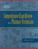 Comprehensive Exam Review for the Pharmacy Technician 9781401841317