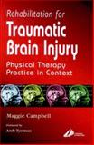 Rehabilitation for Traumatic Brain Injury 9780443061318