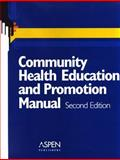 Community Health Education and Promotion Manual 9780834221321