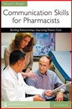 Communication Skills for Pharmacists 3rd Edition