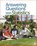 Answering Questions with Statistics 1st Edition