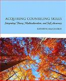 Acquiring Counseling Skills 1st Edition