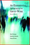 An Experiential Approach to Group Work 2nd Edition