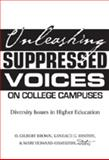 Unleashing Suppressed Voices on College Campuses 9780820481333