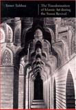 The Transformation of Islamic Art During the Sunni Revival 9780295981338