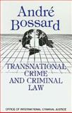 Transnational Crime and Criminal Law 9780942511338