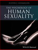 The Psychology of Human Sexuality 1st Edition