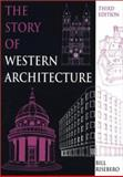 The Story of Western Architecture 9780262681339