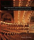 The Chicago Auditorium Building 9780226761343