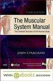 The Muscular System Manual - Text and E-Book Package 9780323071345