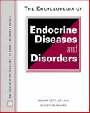 The Encyclopedia of Endocrine Diseases and Disorders 9780816051359