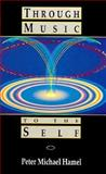Through Music to the Self 9781852301361