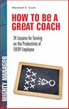How to Be a Great Coach 9780071591362